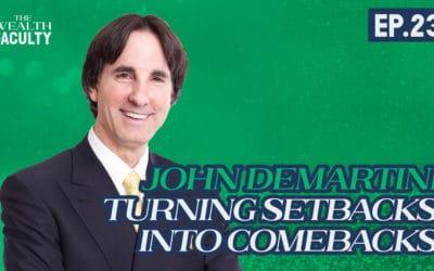TWF 23 – John Demartini on Turning Setbacks in to Comebacks